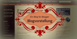 Blogvorstellung Blog für Blogger Blogprojekt