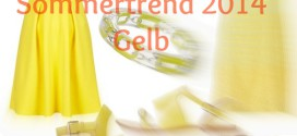 Trendfarbe gelb Must Have Sommer 2014