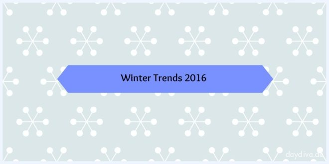 Mode Trends Winter 2016